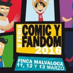 Cartel anunciador de la II Feria de Comic y Fandom 2016 en Villalba, en la finca malvaloca, del 11 al 13 de Marzo